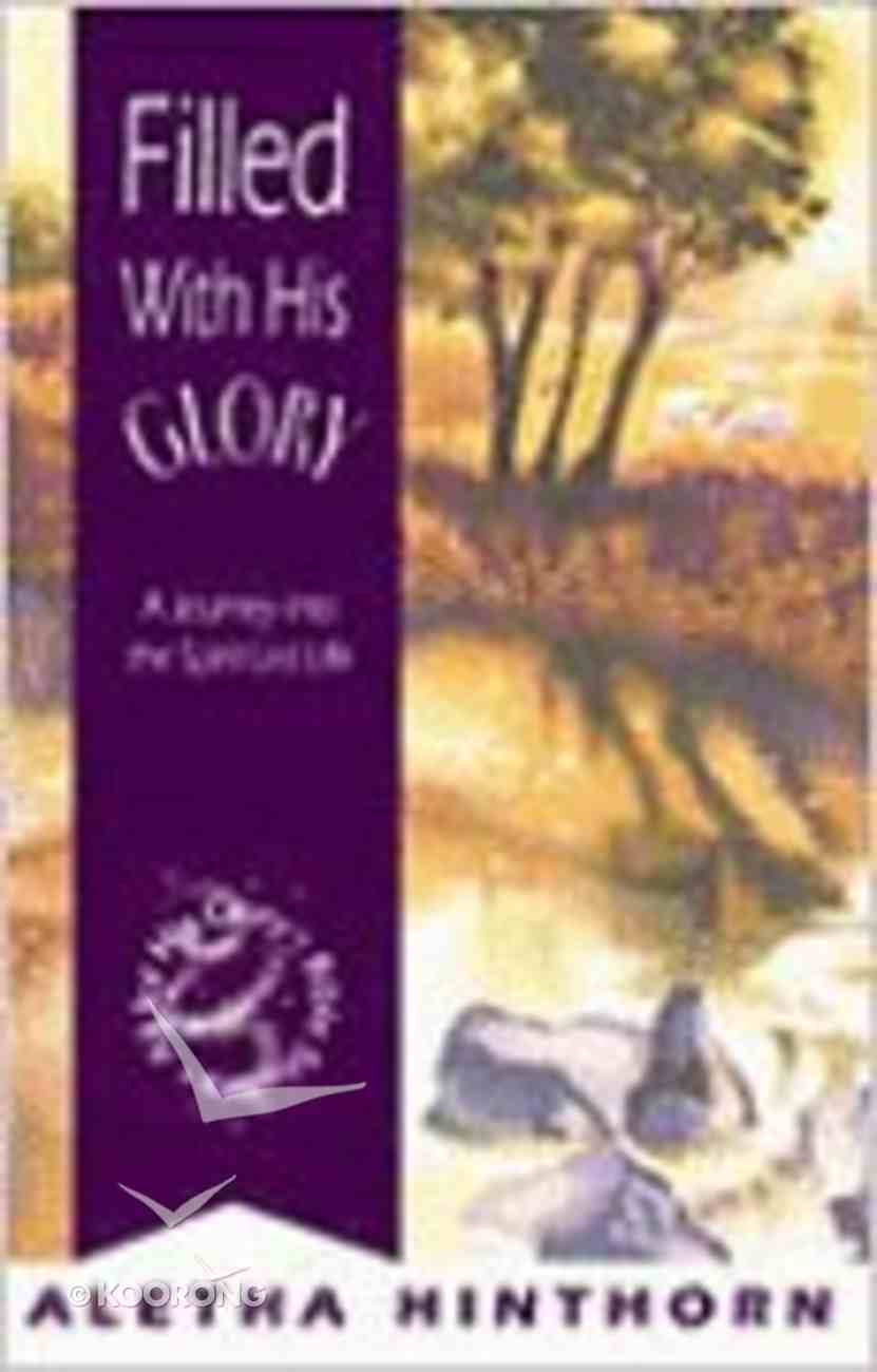 Filled With His Glory (Leaders Guide) Paperback