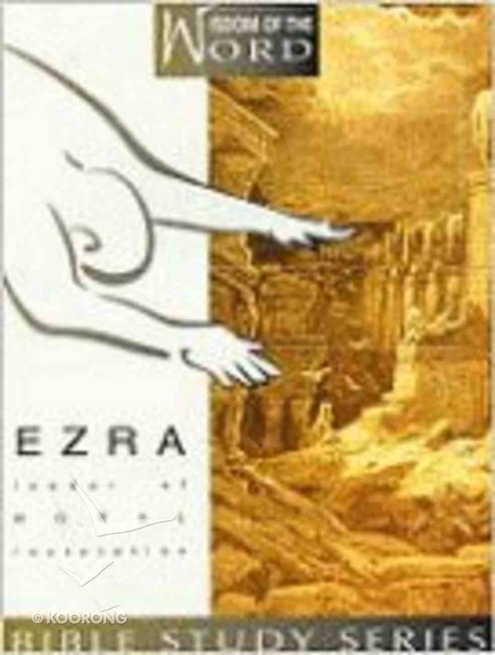 Ezra (Wisdom of the Word) (Wisdom Of The Word Series) Spiral