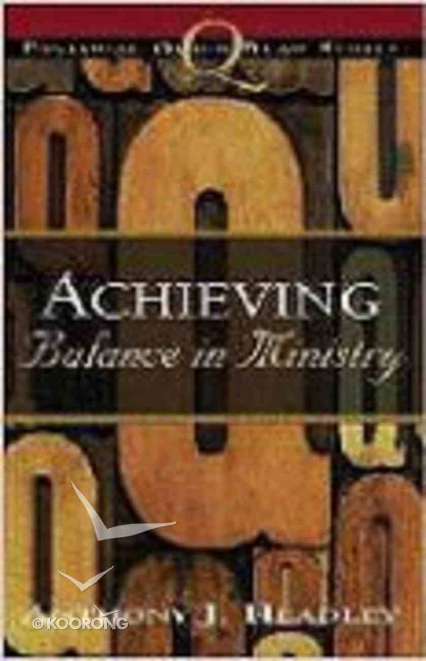 Achieving Balance in Ministry Paperback