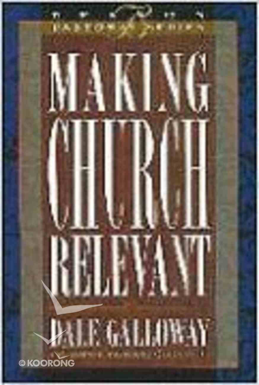 Making Church Relevant Hardback