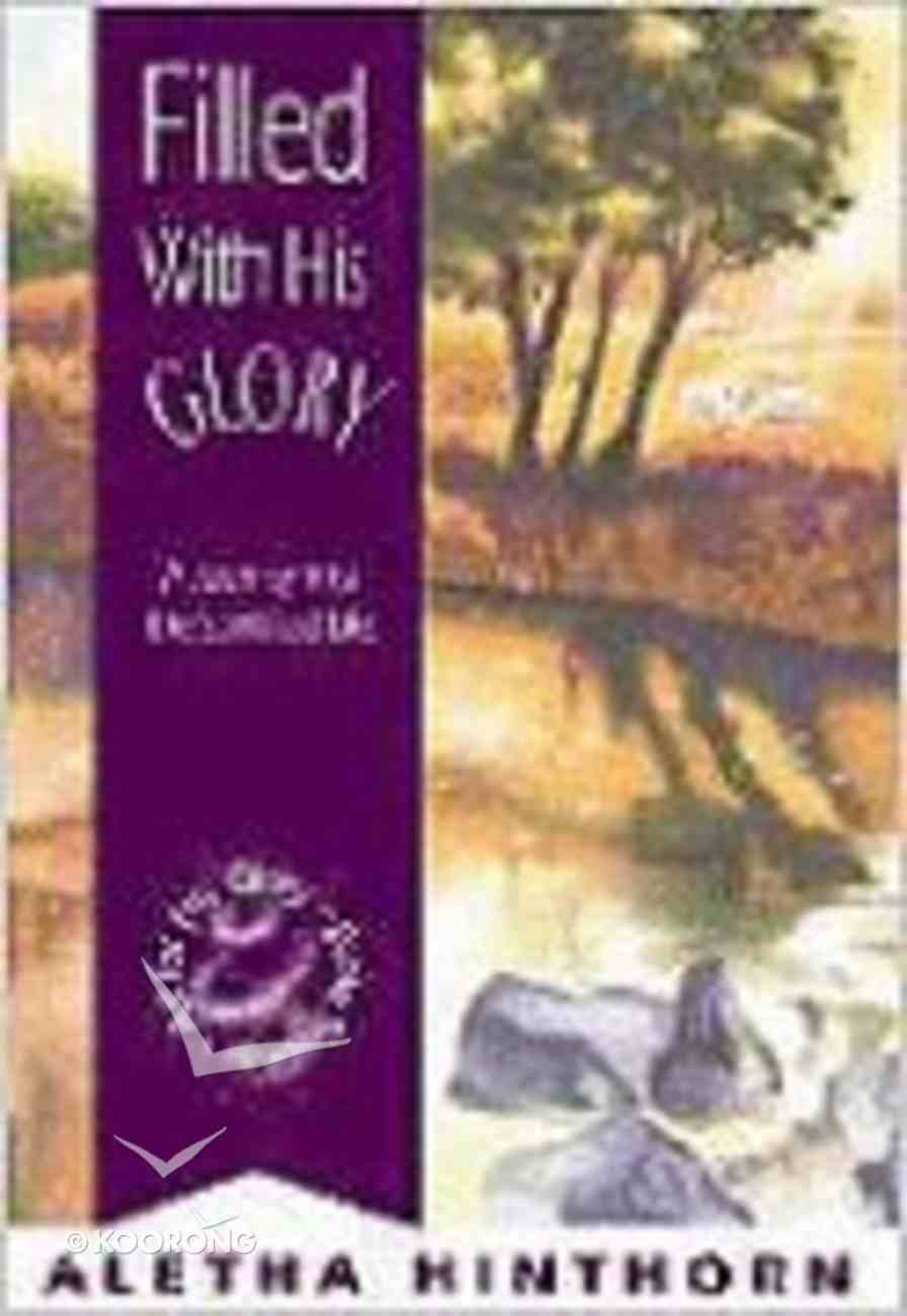 Filled With His Glory Paperback