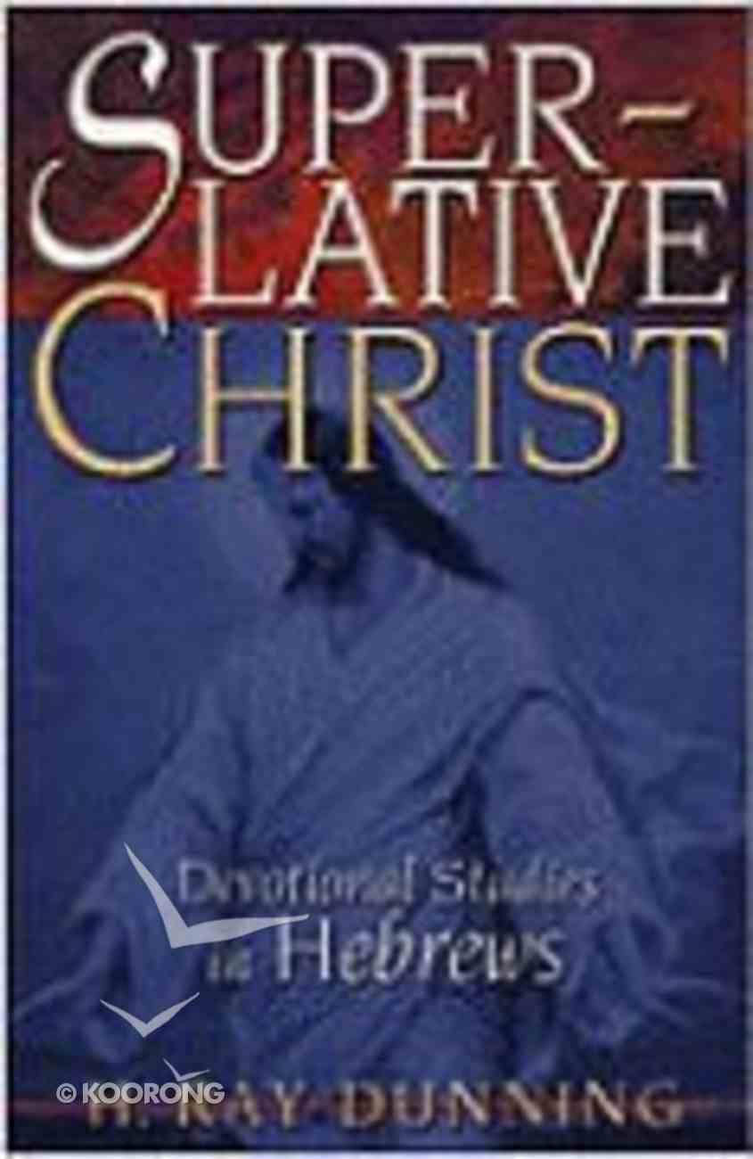 Superlative Christ Paperback