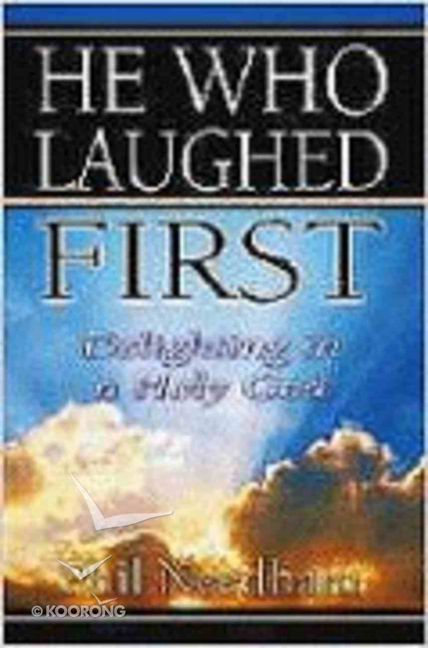 He Who Laughed First Paperback