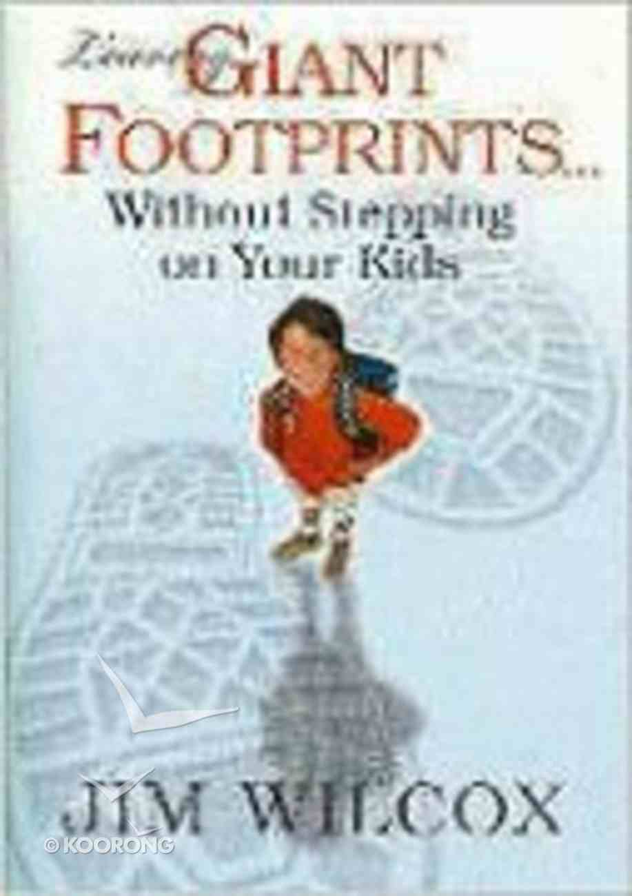 Leaving Giant Footprints... Paperback