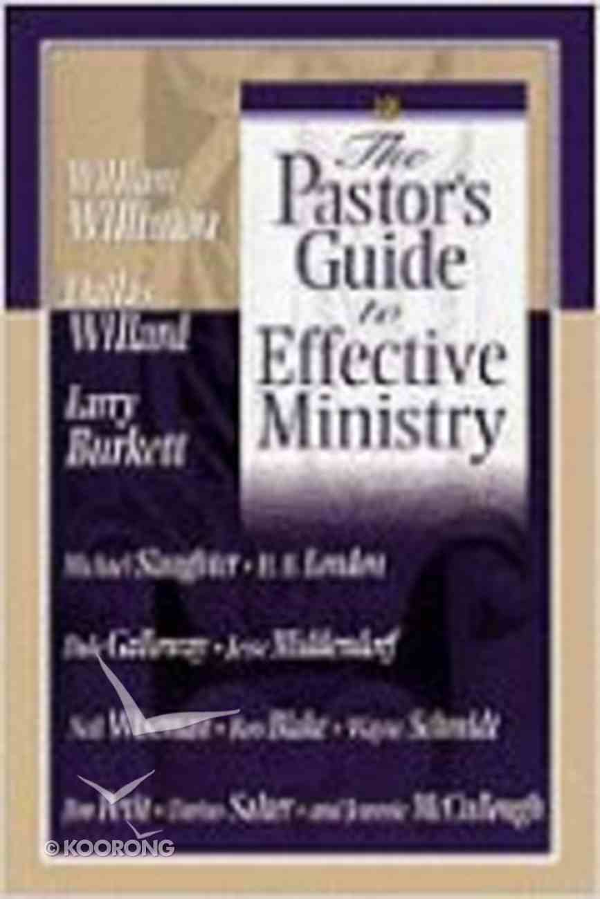 The Pastor's Guide to Effective Ministry Paperback