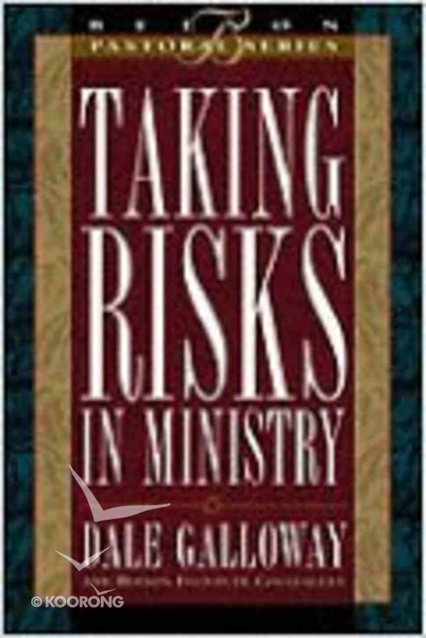 Taking Risks in Ministry Hardback