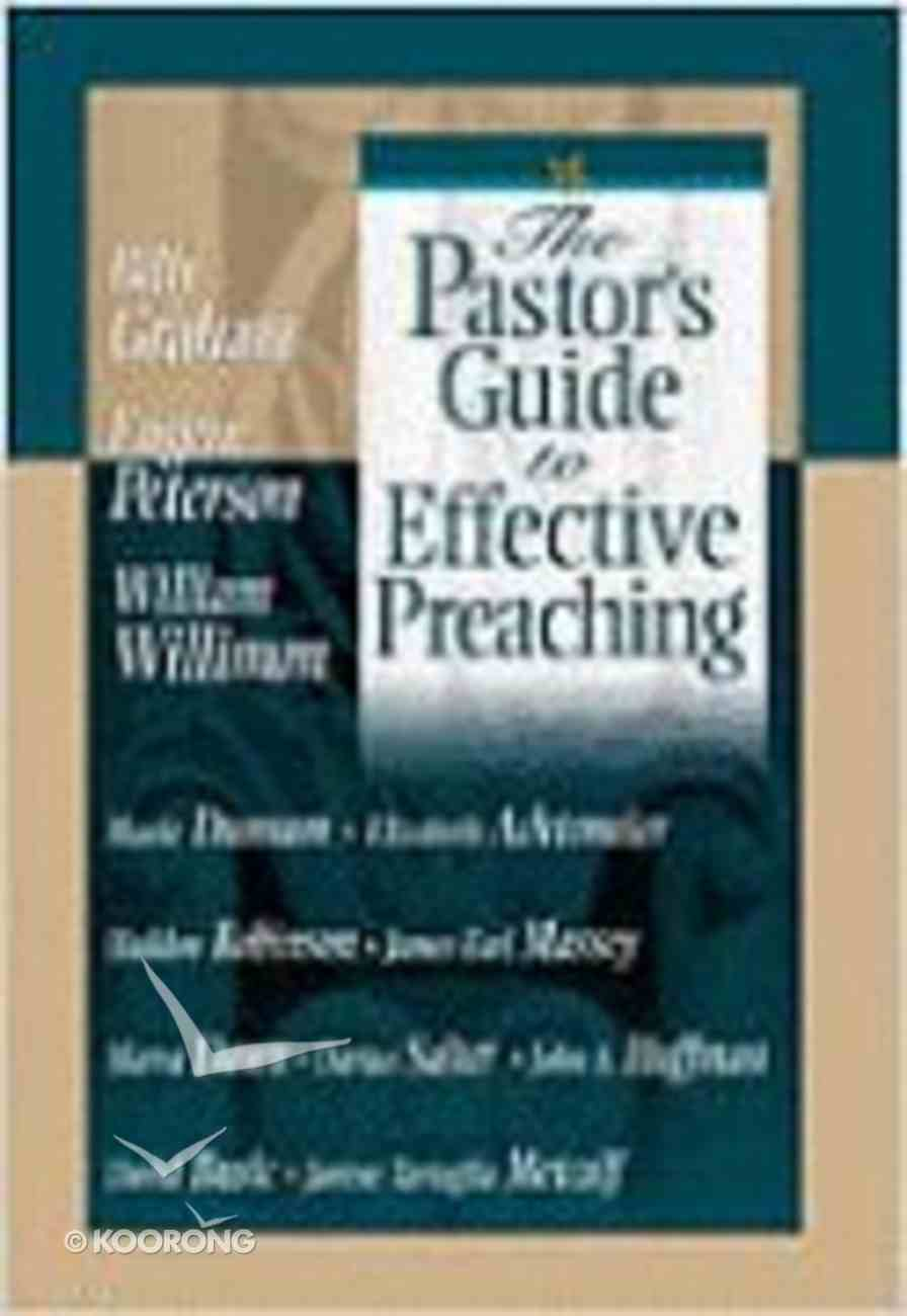 The Pastor's Guide to Effective Preaching Paperback