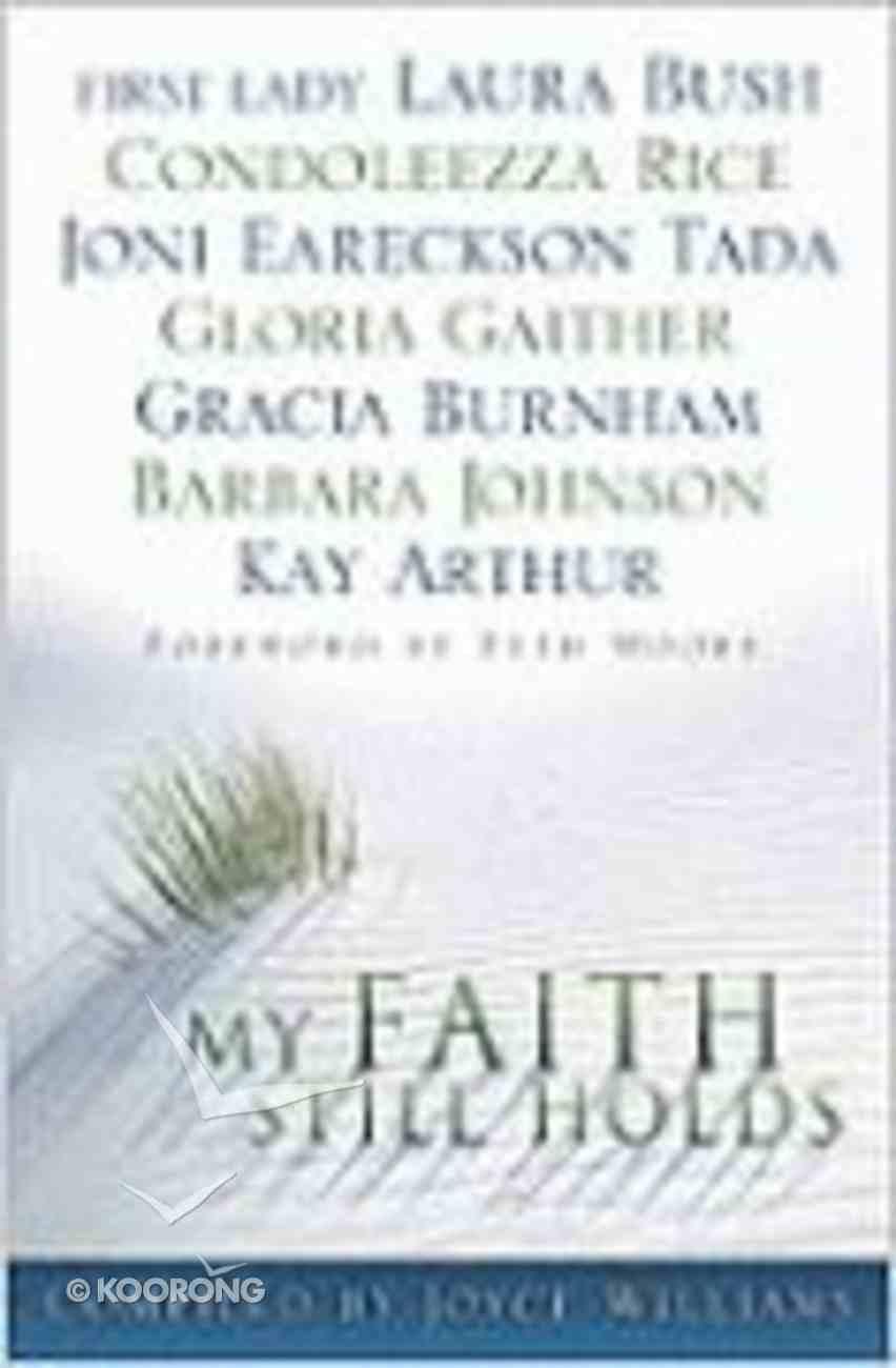 My Faith Still Holds Paperback