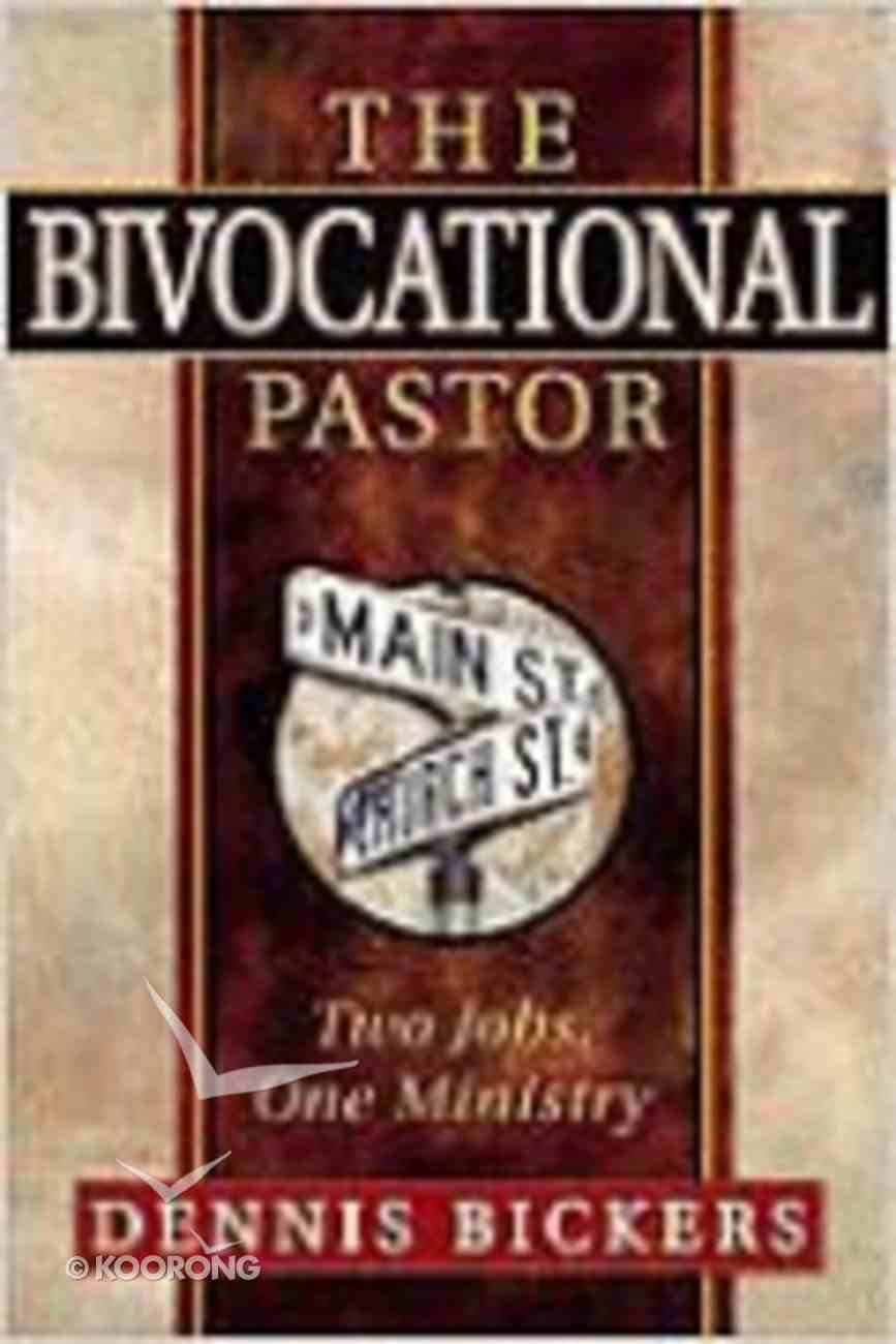 The Bivocational Pastor Paperback