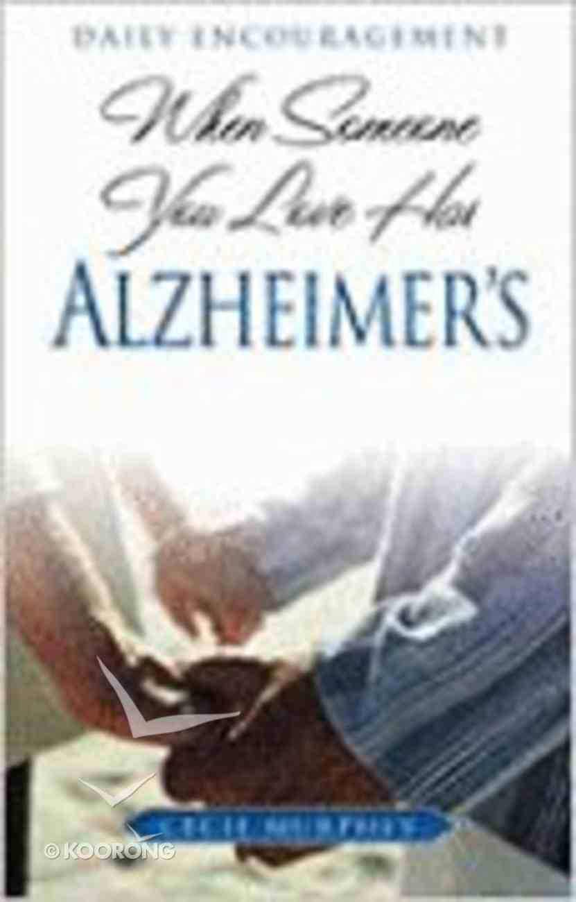 When Someone You Love Has Alzheimer's Paperback