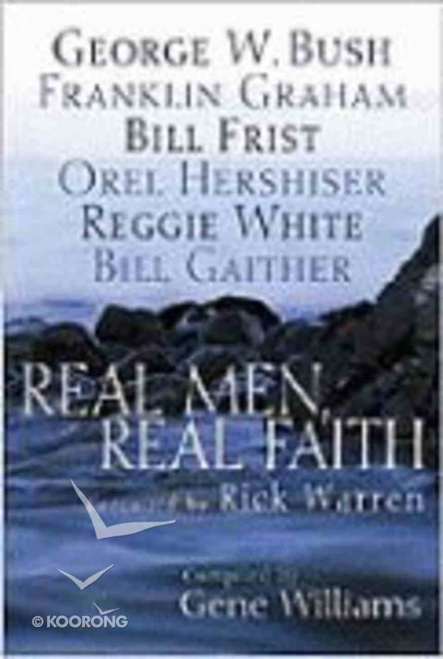 Real Men, Real Faith Paperback