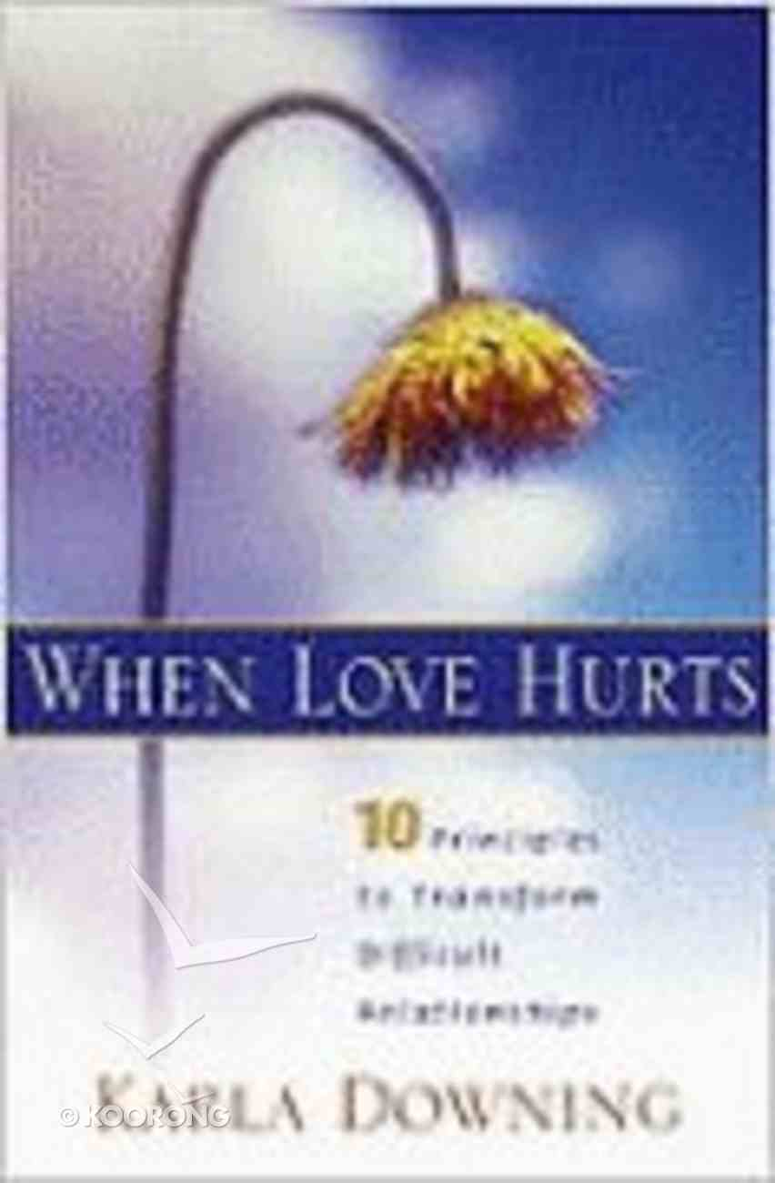 When Love Hurts Paperback