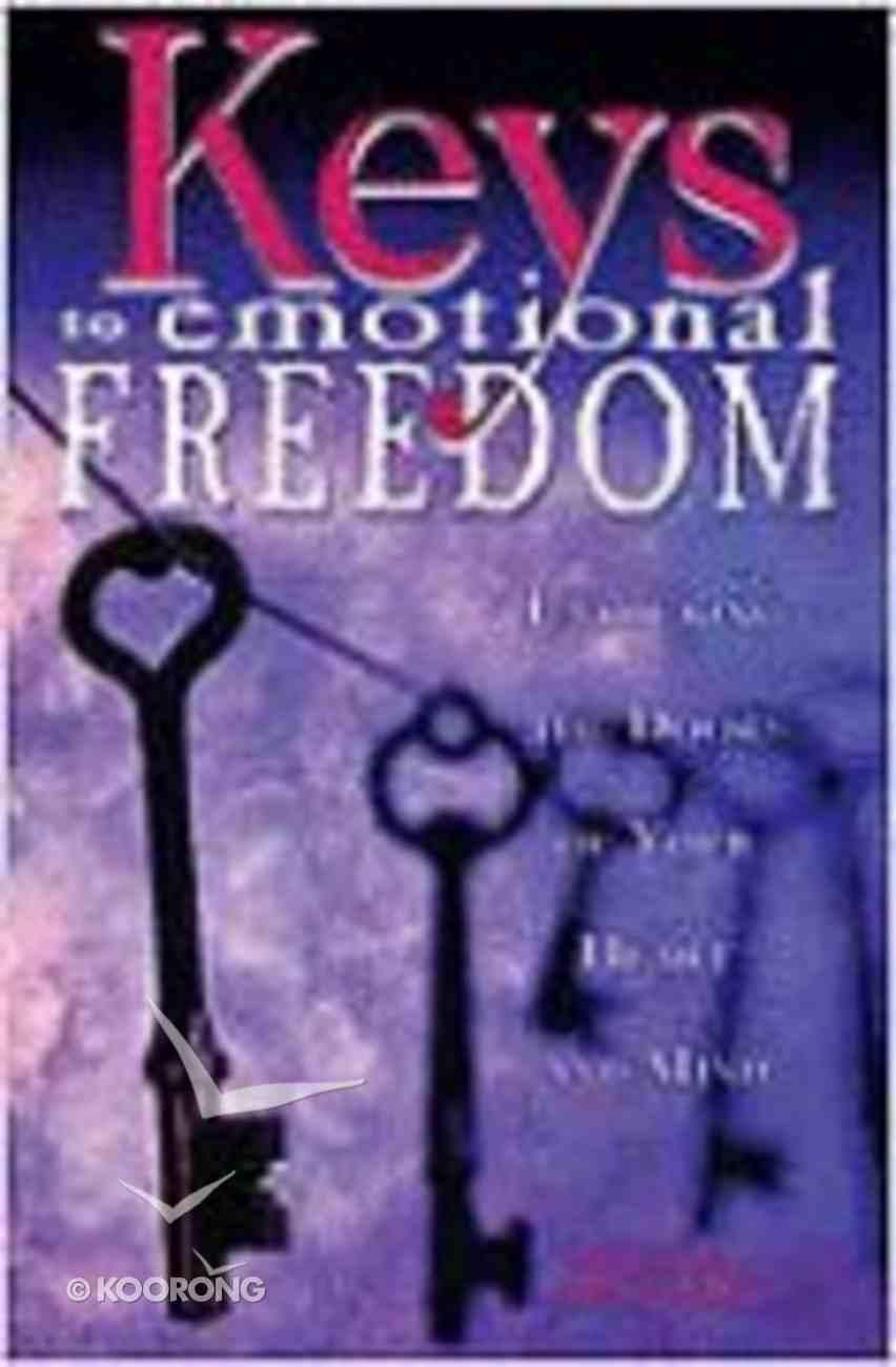 Keys to Emotional Freedom Paperback