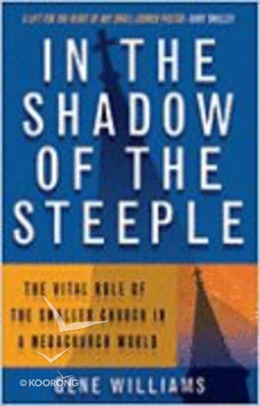 In the Shadow of the Steeple Paperback