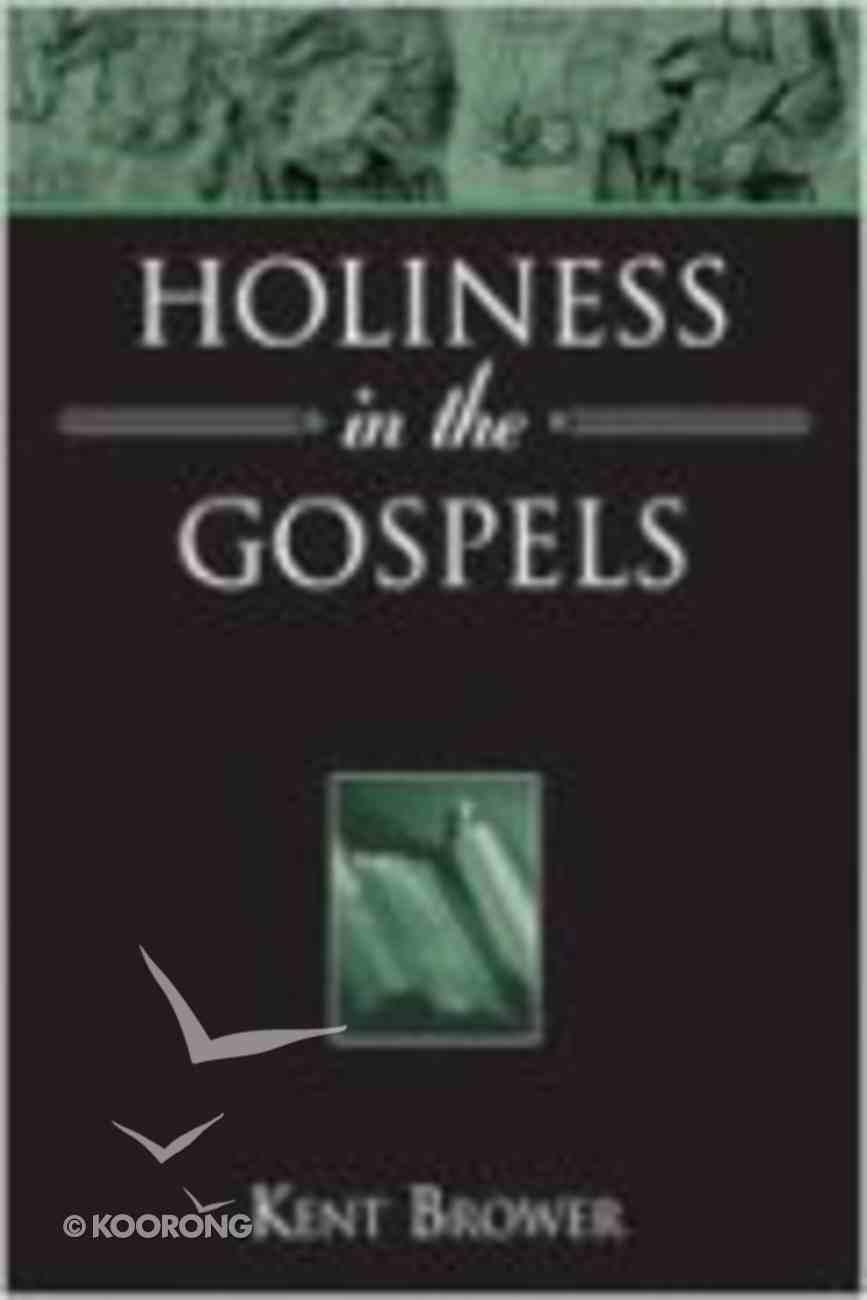 Holiness in the Gospels Paperback