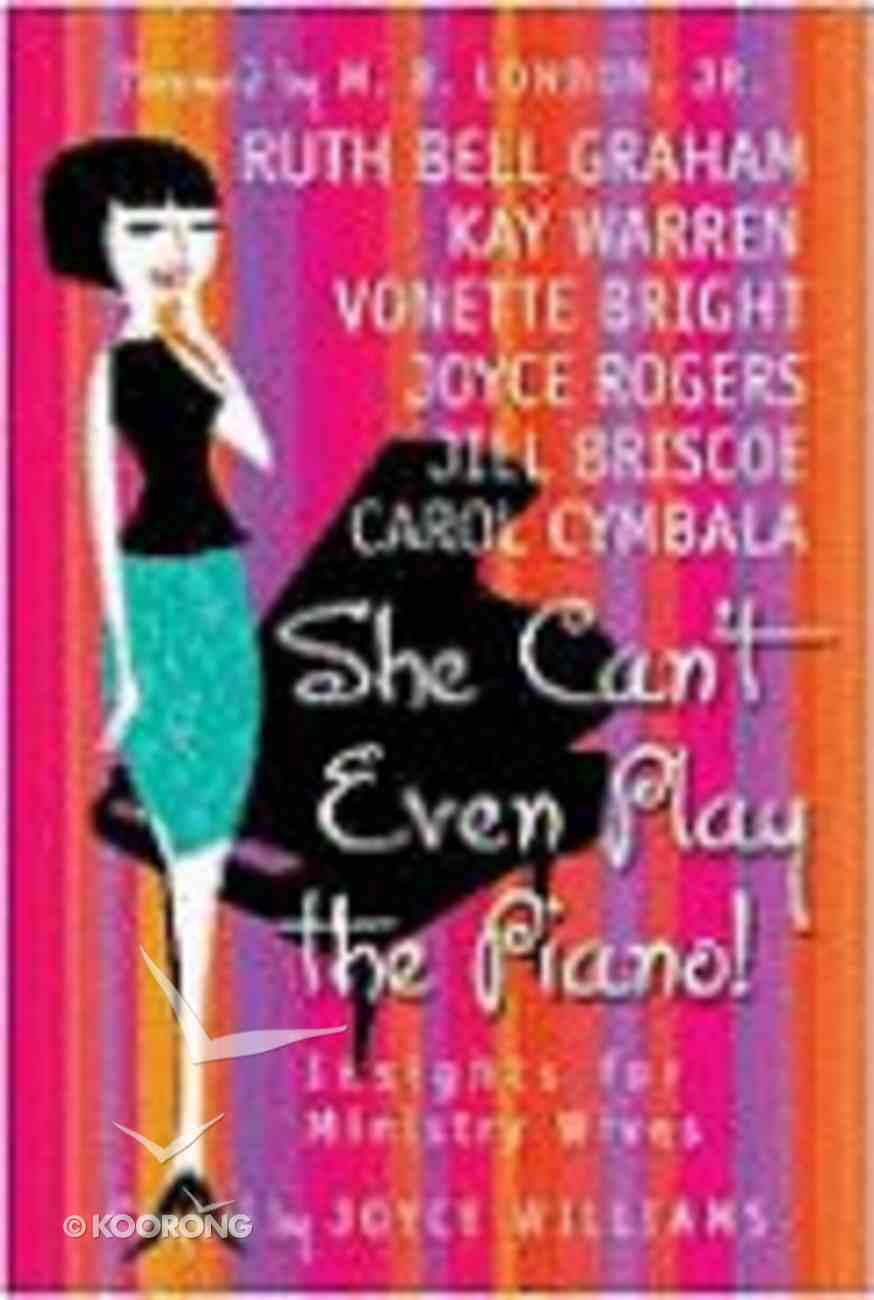 She Can't Even Play the Piano! Paperback