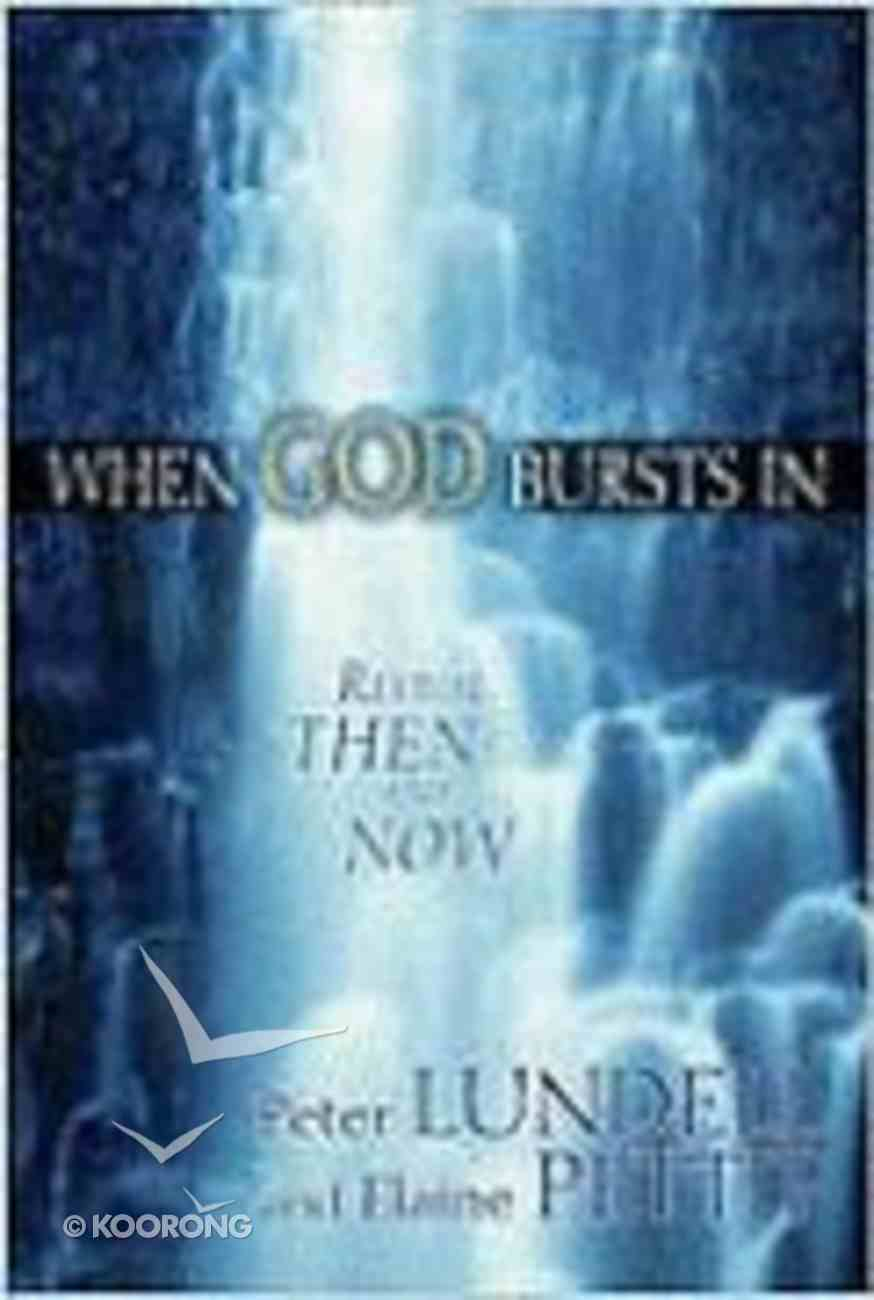 When God Bursts in Paperback
