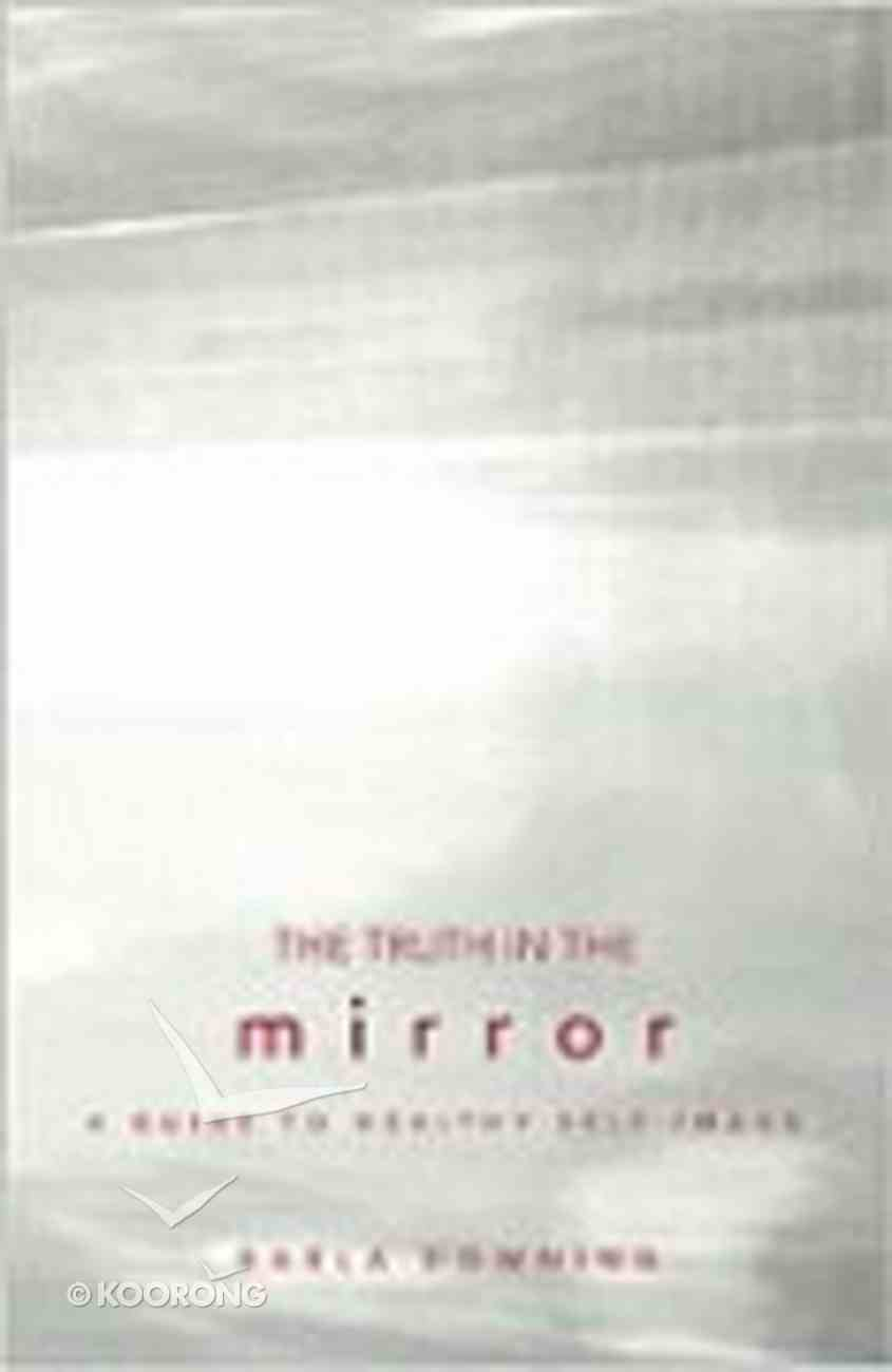 The Truth in the Mirror Paperback
