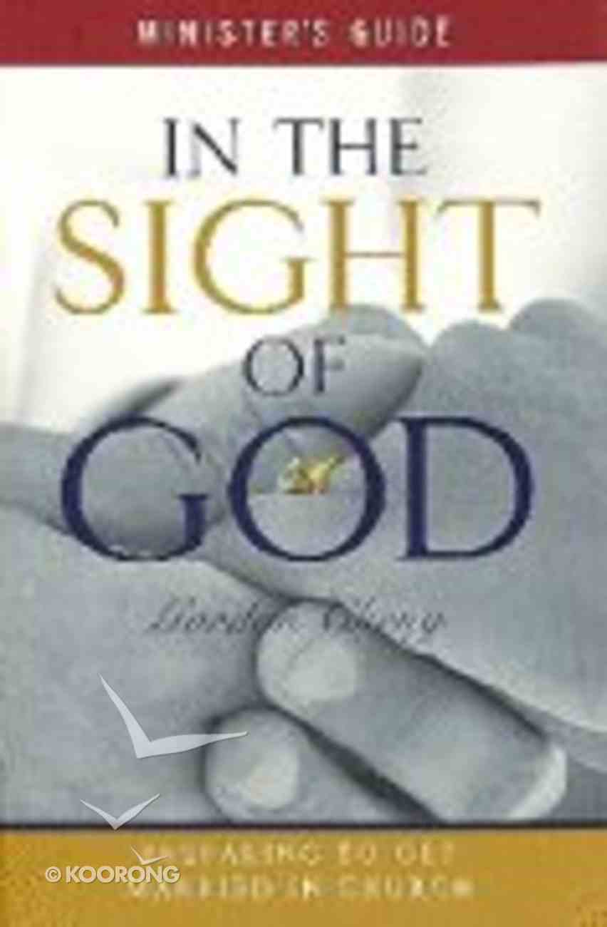 In the Sight of God (Minister's Guide) Paperback