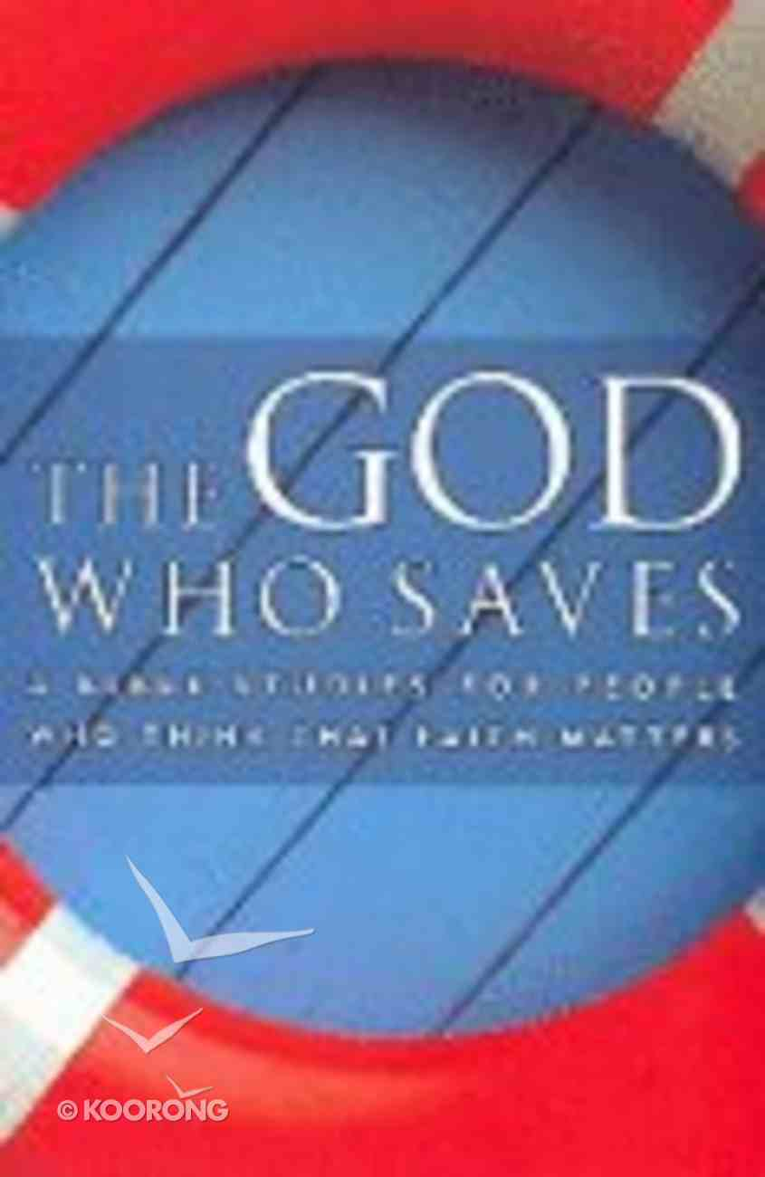 The God Who Saves Paperback