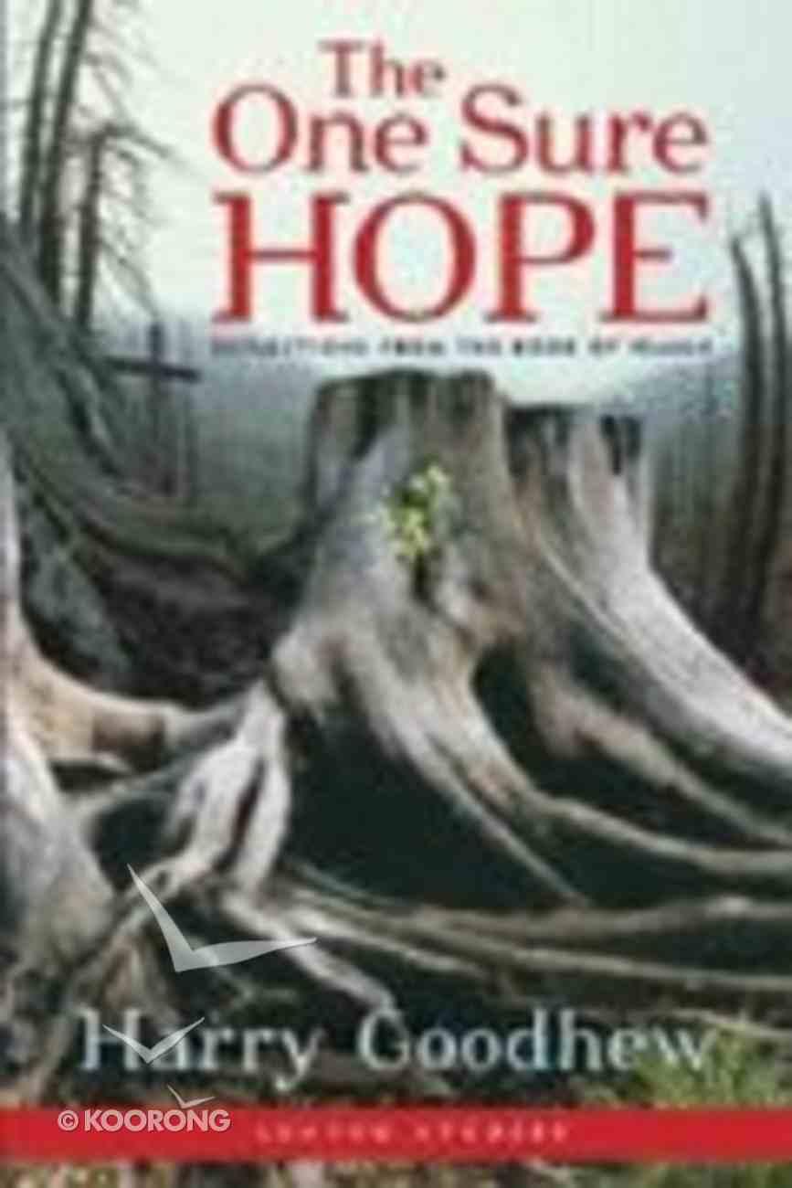 2006 Lenten Studies: The One Sure Hope Paperback