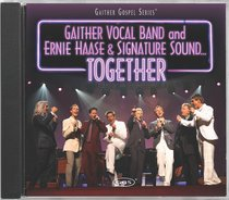 Album Image for Together (Gaither Vocal Band & Ernie Haase & Signature Sound) (Gaither Vocal Band Series) - DISC 1