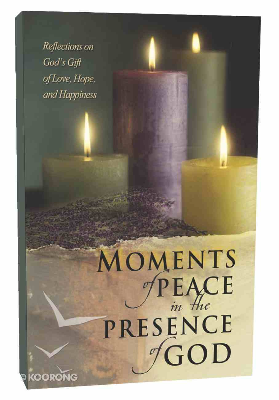 Moments of Peace in the Presence of God Hardback
