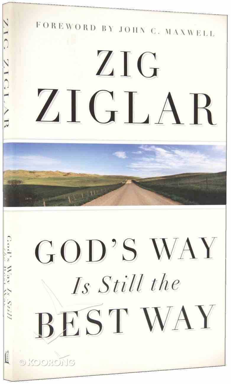 God's Way is Still the Best Way Paperback