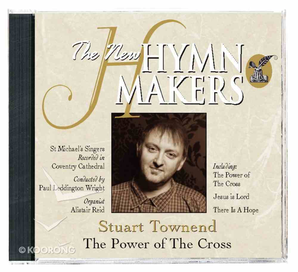 Hymn Makers: The Power of the Cross CD