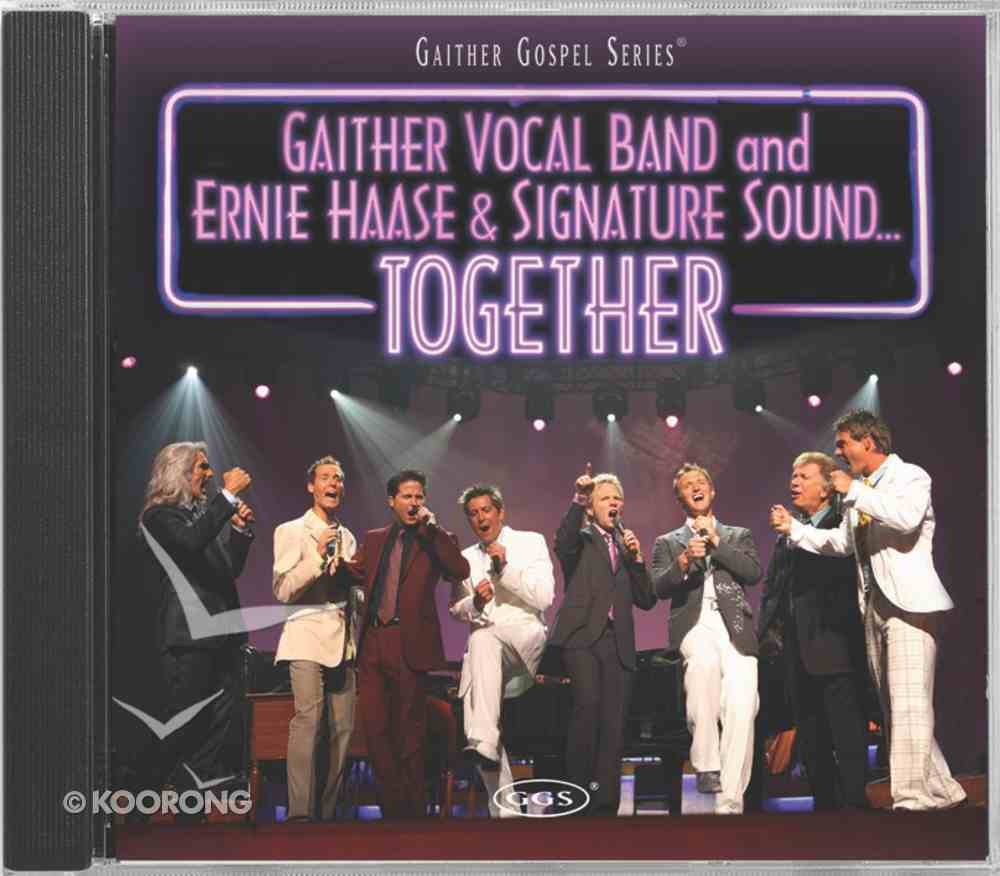 Together (Gaither Vocal Band & Ernie Haase & Signature Sound) (Gaither Vocal Band Series) CD