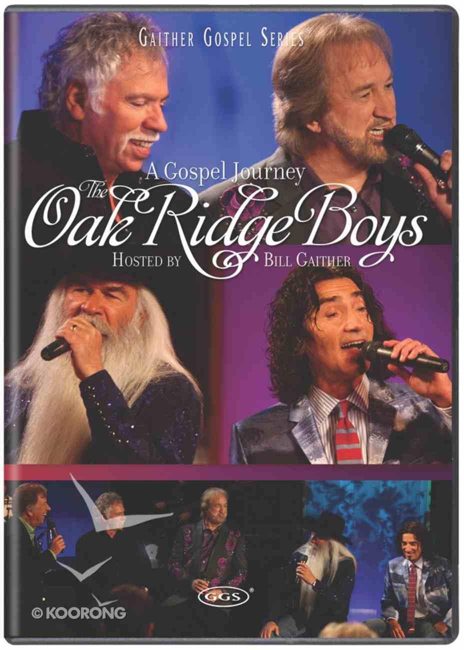 Gospel Journey, a - the Oak Ridge Boys (Gaither Gospel Series) DVD