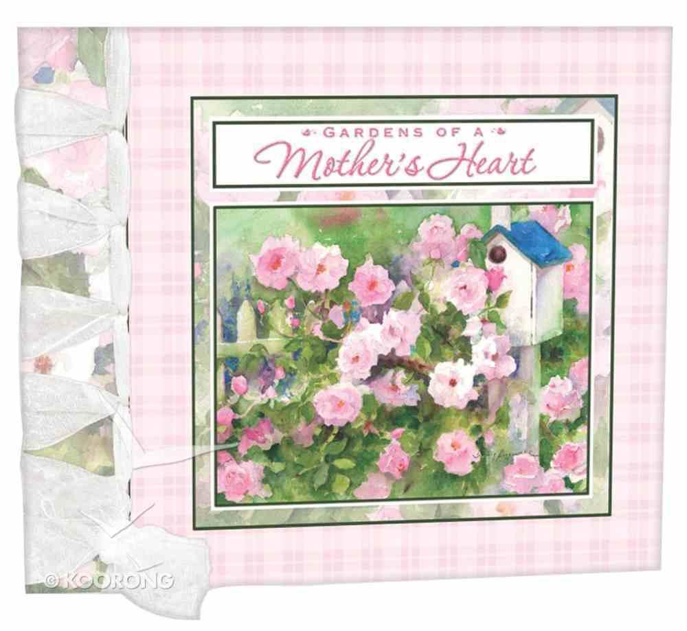 Gardens of a Mother's Heart Hardback