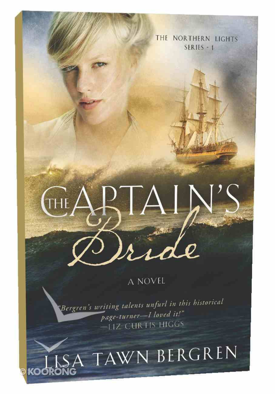 The Captain's Bride (#01 in Northern Lights Series) Paperback