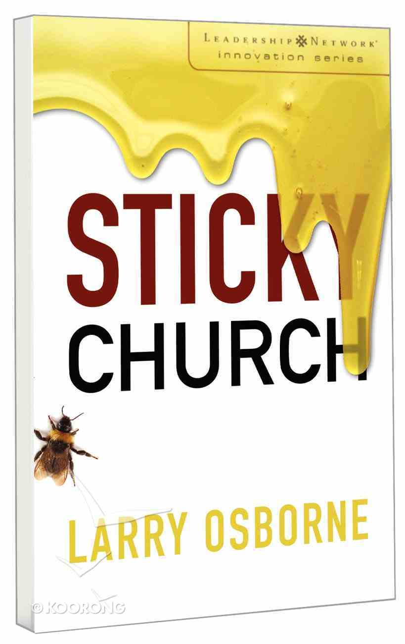 Sticky Church (Leadership Network Innovation Series) Paperback