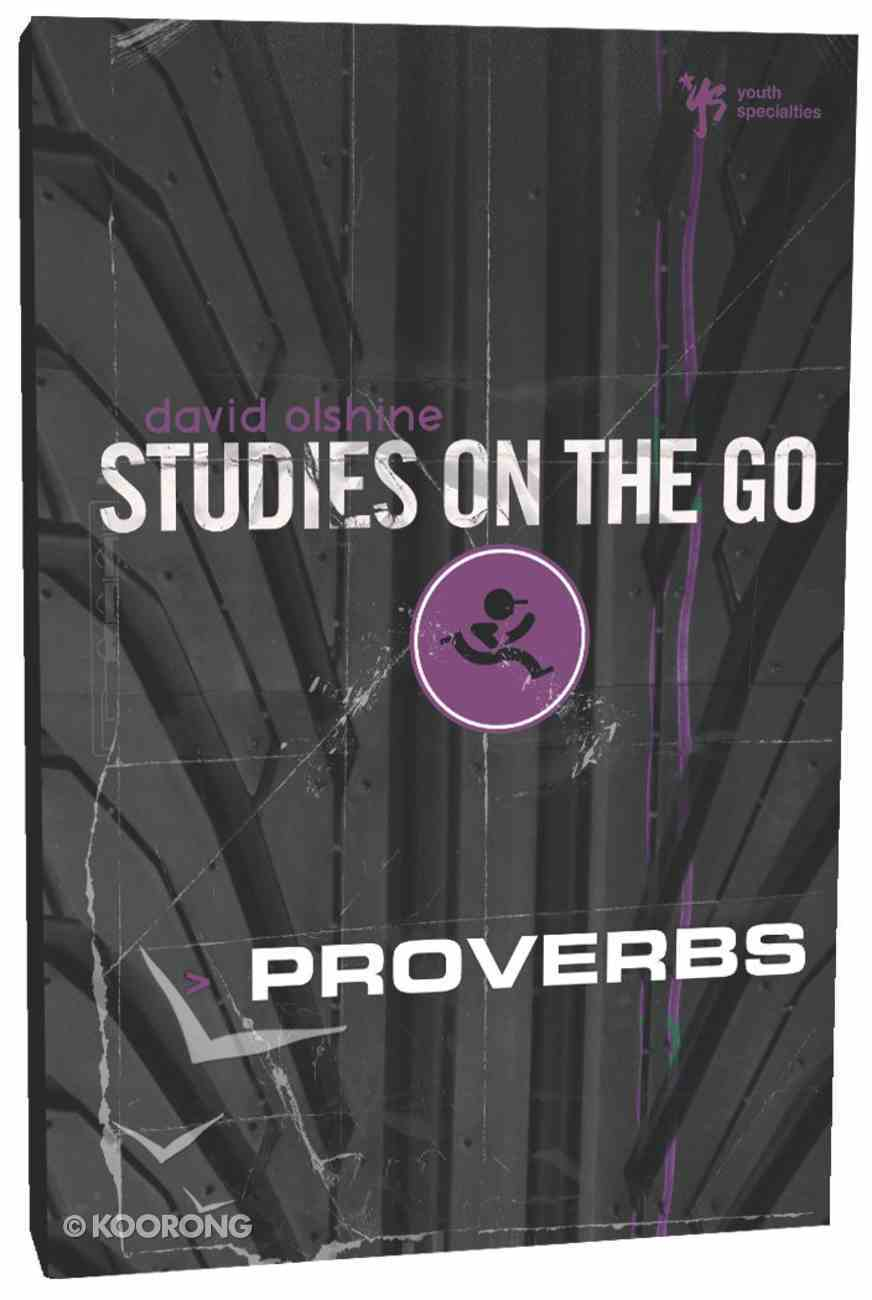 Proverbs (Studies On The Go Series) Paperback