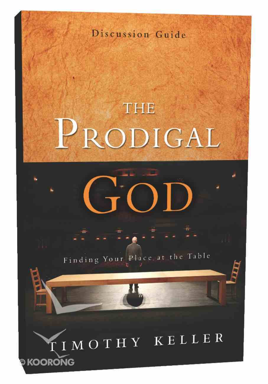 The Prodigal God (Discussion Guide) Paperback