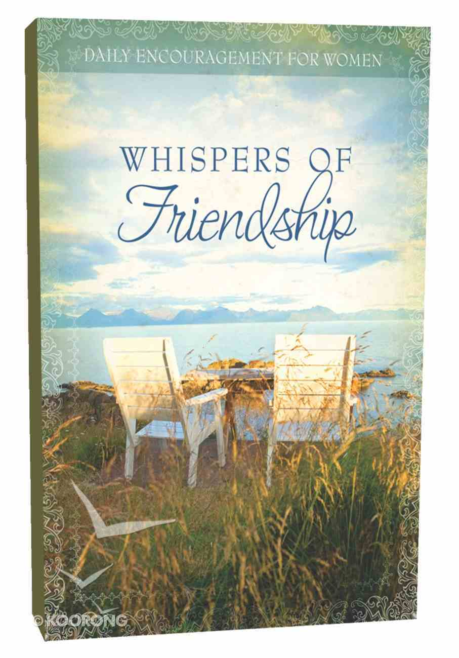 Whispers of Friendship Hardback