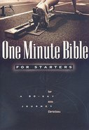 A 90-Day Journey For New Christians (One Minute Bible Series) Paperback