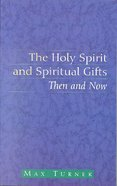 Spci: Holy Spirit And Spiritual Gifts, The