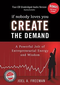 Product: If Nobody Loves You Create The Demand (4 Cds) Unabridged Image