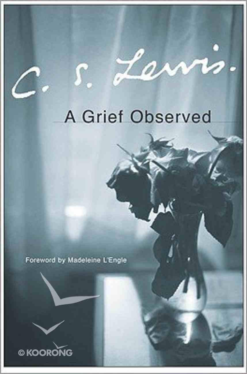 A Grief Observed Hardback
