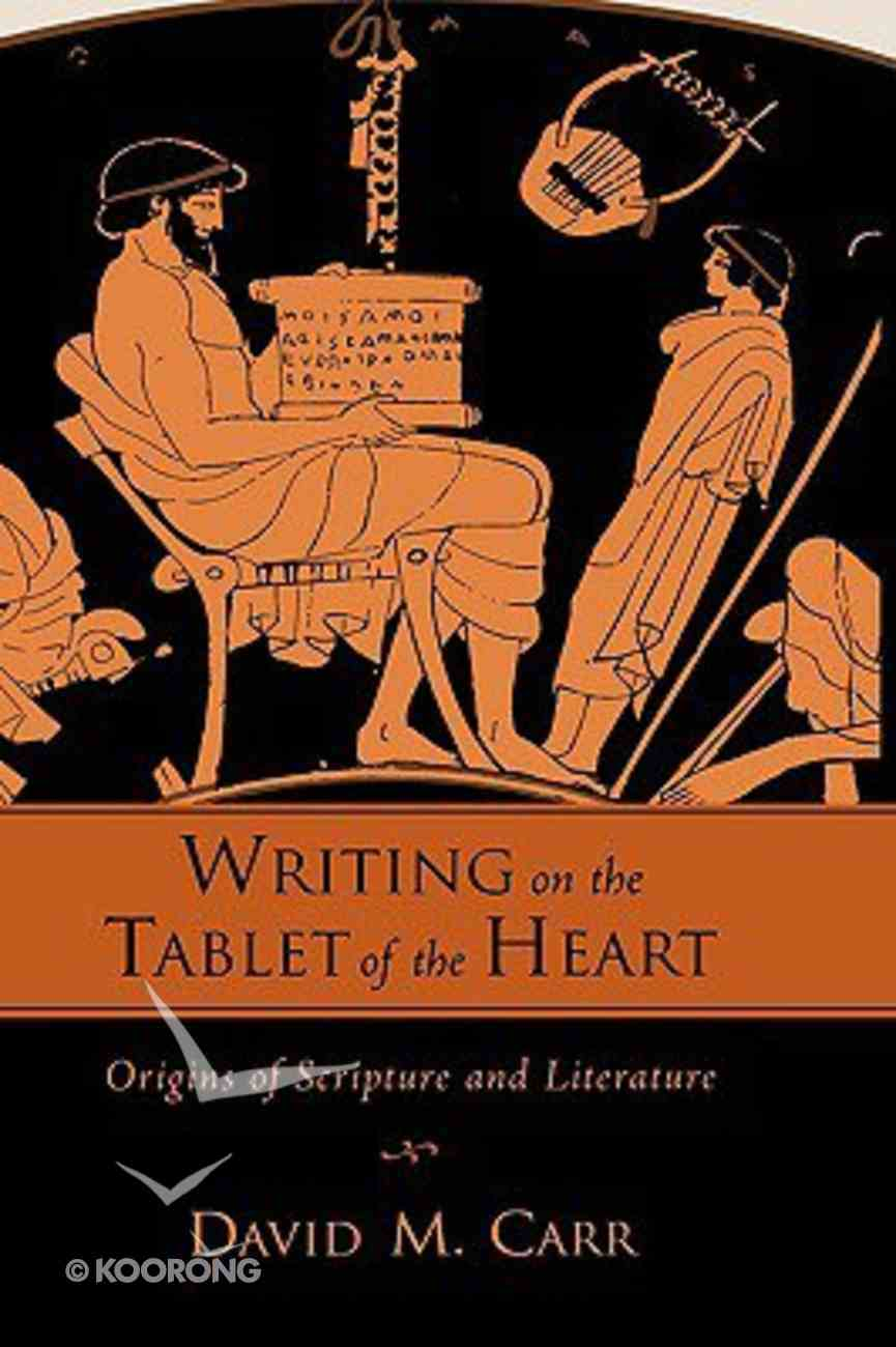 Writing on the Tablet of the Heart Hardback