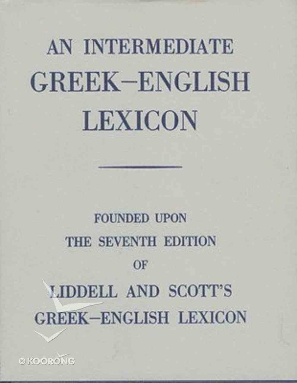 Intermediate Greek English Lexicon Dictionary Hardback