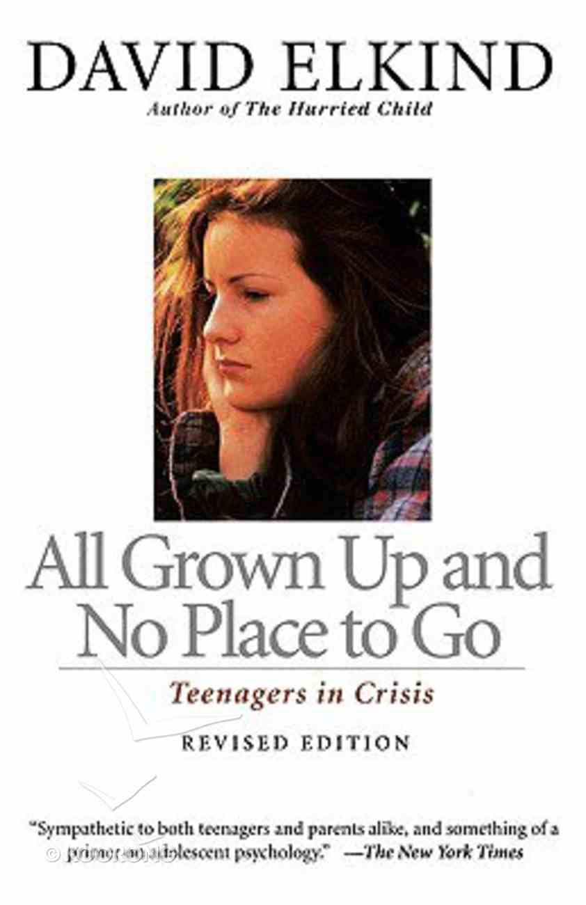 All Grown Up and No Place to Go Paperback