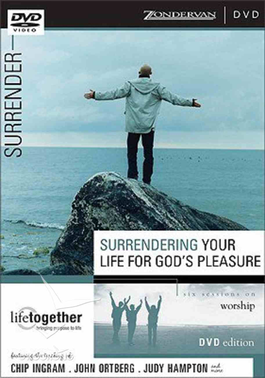 Surrendering Your Life For God's Pleasure (Doing Life Together Series) DVD
