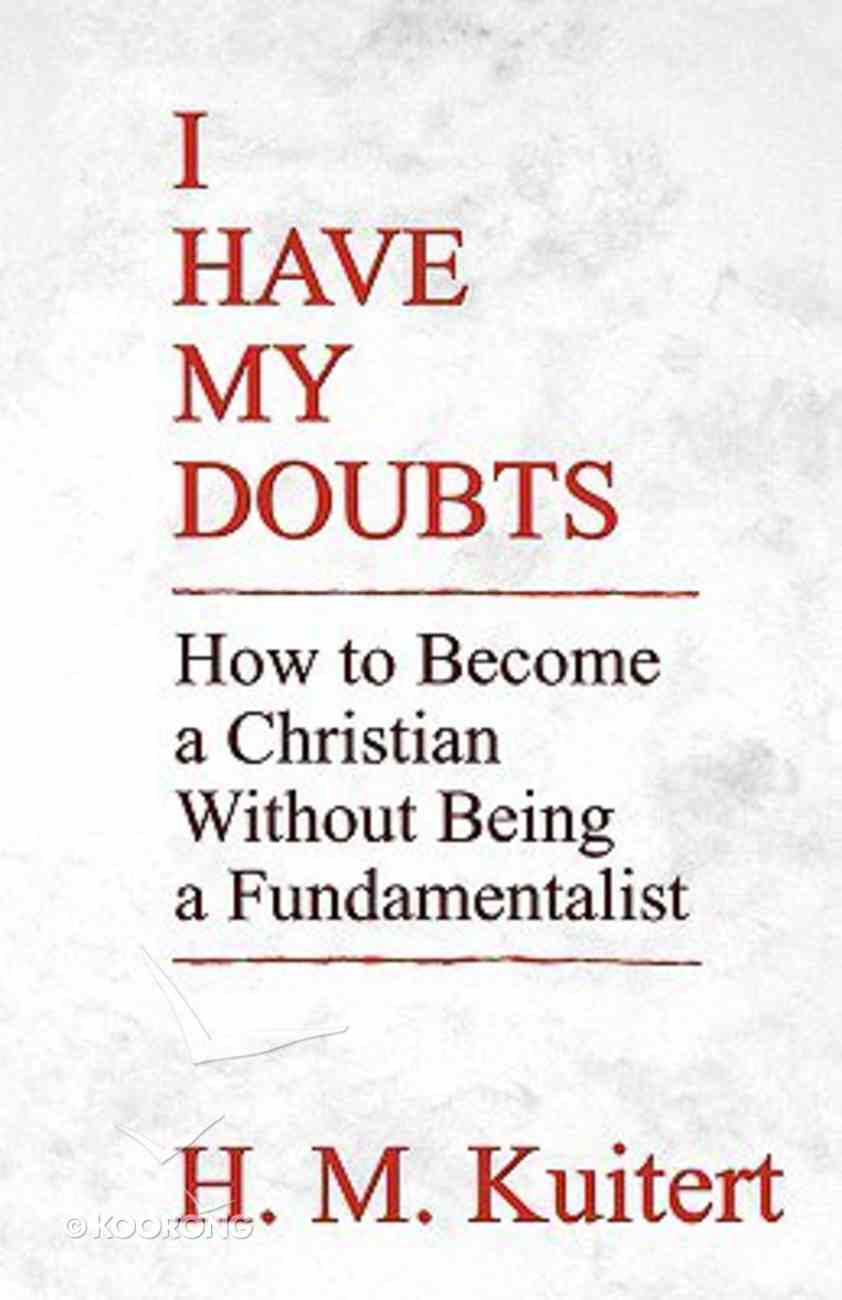 I Have My Doubts Paperback