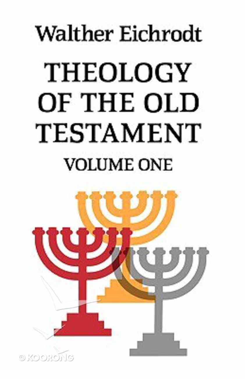 Theology of the Old Testament (Vol 1) Paperback