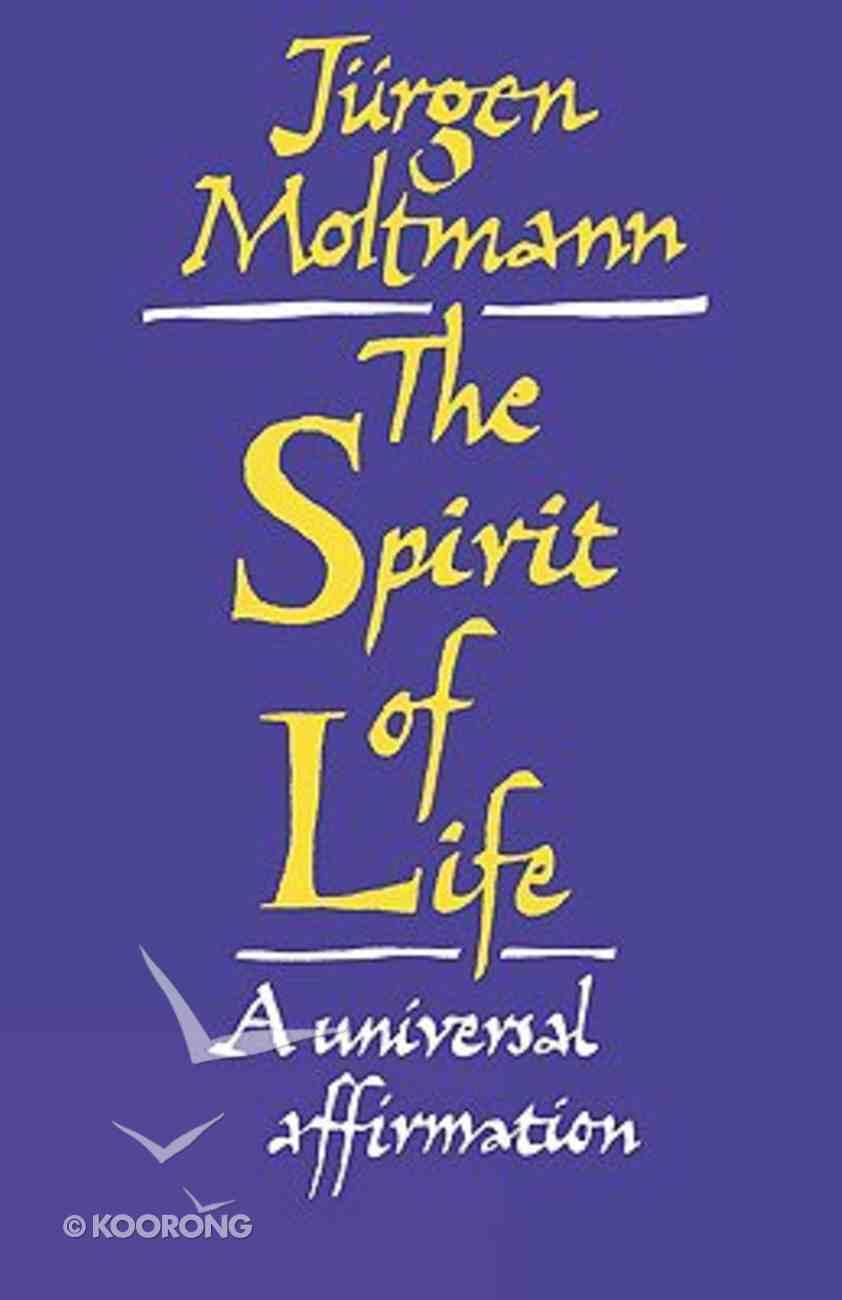 The Spirit of Life Paperback
