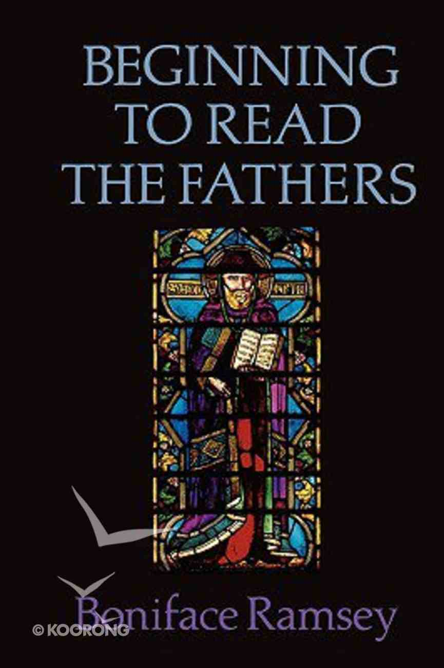 Beginning to Read the Fathers Paperback