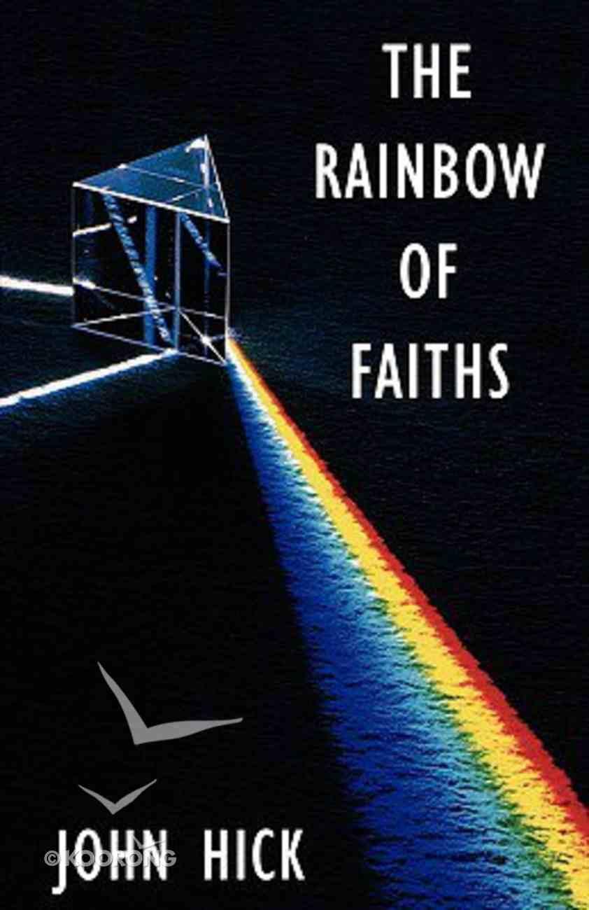 The Rainbow of Faiths Paperback